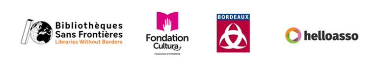 Logo de Bibliothèques sans Frontieres, de la Fondation Cultura, de la mairie de Bordeaux et de Helloasso